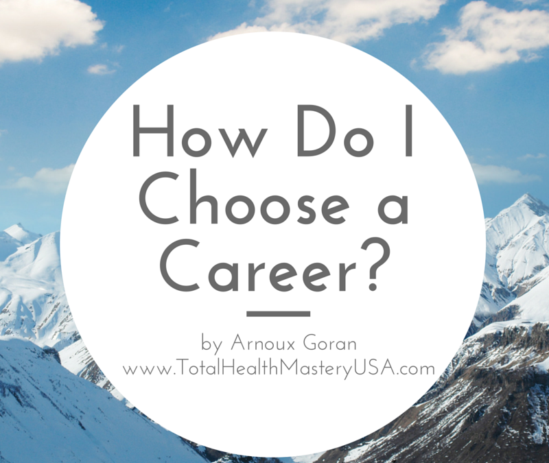 How Do I Choose a Career?