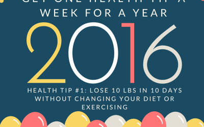 Health Tip #1: Lose 10 LBS in 10 Days Without Changing Your Diet or Exercising